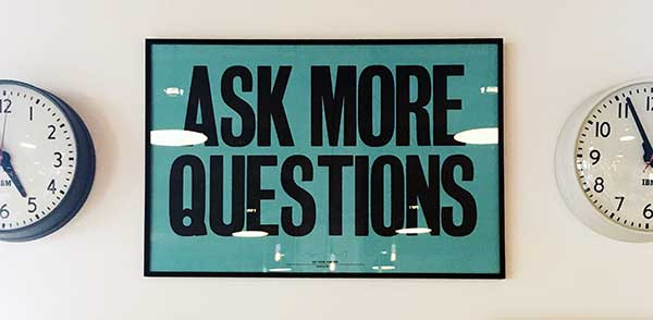 ask more questions sign as advice for measuring csat with correct customer satisfaction measurements