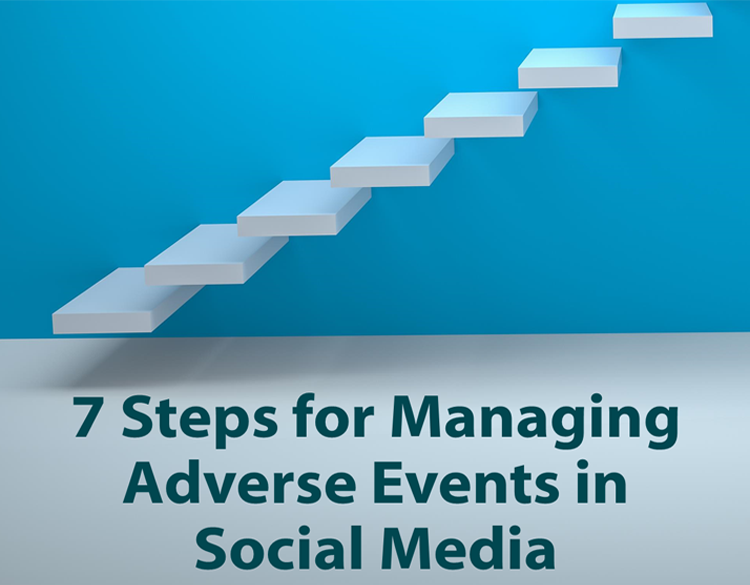 steps to managing adverse events in social media